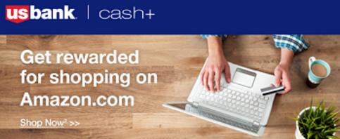 US Bank Cash+ amazon offer